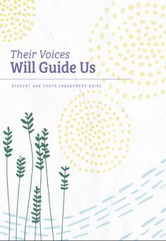 Their Voices Will Guide Us- Student and Youth Engagement Guide (Word) Guide Words, The Voice, Youth, Student, Engagement, Young Man, Engagements, Young Adults, Teenagers