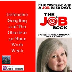 Defensive Googling and The Obsolete 40-Hour Work Week - The Voice of Job Seekers
