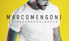 Marco Mengoni – Liberando Palabras (Album) (2016)