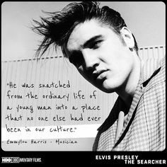 """Elvis Presley: The Searcher Official clips: """"'An Inside Look w/ Director Thom Thom Zimny & More' 'Black Churches & Gospel Music' 'Howlin Wolf' 'It Just Rocked' 'A Spark of Invention' 'Are You. Elvis Presley Quotes, Elvis Presley Young, Elvis Quotes, Elvis Presley Images, Young Elvis, Elvis And Priscilla, Cute Meaningful Quotes, Rockabilly Men, Hbo Documentaries"""