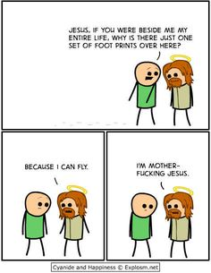 """Cyanide and Happiness - Jesus glides for your sins. -- omg, best reply to that dumb """"Footprints"""" story"""
