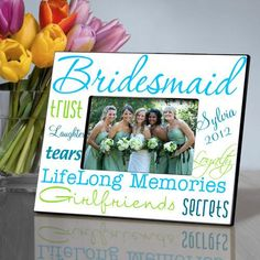 Personalized Picture Frame – Bridesmaid – Personalized Gifts