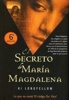 EL SECRETO DE MARÍA MAGDALENA - KI LONGFELLOW