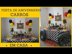 FESTA CARROS EM CASA -COMO DECORAR POR KATHERINNE RIBEIRO - YouTube