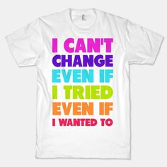 I want this shirt. Same love by Macklemore & Ryan Lewis ft. Mary Lambert Same Love, Real Love, Pride Outfit, Lgbt Love, Lgbt Rights, Rainbow Pride, Mary Lambert, Gay Pride, Lesbians