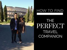 How to find the perfect #travel companion #traveltips - Girl x Departure