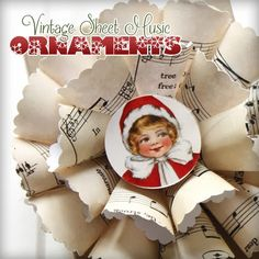Vintage Sheet Music Christmas Ornaments. Great tutorial for making these cute decorations! #BlogherHolidays