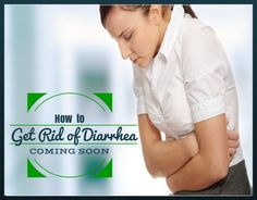 How to Get Rid of Diarrhea | Remedies Corner