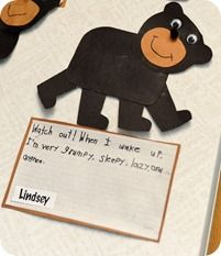 "goes with the book ""The Bear Snores On.""  Make your favorite bear craft and ask the kids..""Watch Out!  When I Wake Up..."" and the kids can describe what they are like when they wake up."