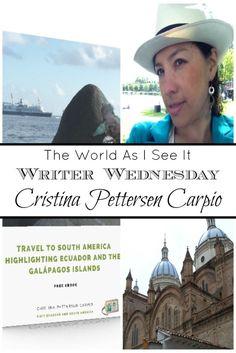 Writer Wednesday - Meet Cristina Pettersen Carpio author of Travel to South America