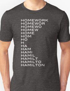 Hamilton > homework T-Shirt