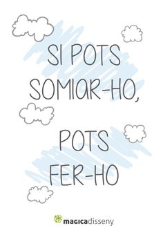 Si pots somiar-ho, pots fer-ho #frases @magicadisseny Mr Wonderful, Frases Tumblr, Letter I, Great Words, Typography Letters, Positive Thoughts, Valencia, Mini Albums, School