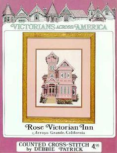 ROSE VICTORIAN INN 01 Cross Stitch House, Simple Cross Stitch, Black And White Printer, Cross Stitch Landscape, Easy Cross, Dmc Floss, Extra Fabric, Victorian Homes, Victorian Ladies