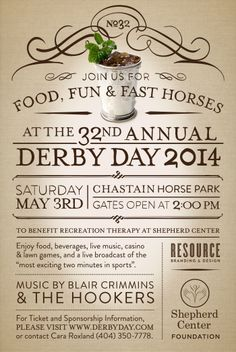 For the past seven years, Resource has assisted Shepherd Center by designing all identity materials for their annual Derby Day fundraiser. This year, the event is being held in-town at the Chastain Horse Park – a perfect location for food, fun and fast horses! Come out and support a wonderful Atlanta institution. Visit www.derbyday.com for more information.