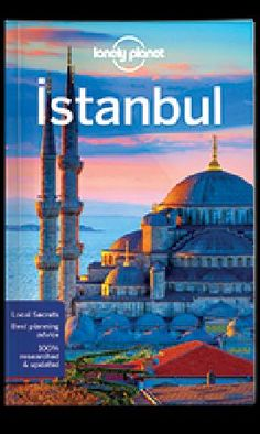 Ebook Travel Guides And Pdf Chapters From Lonely Planet Istanbul