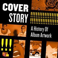 Cover Story: A History Of Album Artwork