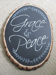 Grace and Peace Chalkboard Rustic Tree Slice - WORD Art Wall Art by glorygivers on Etsy