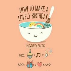 How to make a lovely birthday _______________________ illustration by Lim Heng S… – Happy Birthday! Birthday Quotes For Her, Birthday Card Sayings, Birthday Wishes Quotes, Happy Birthday Quotes, Happy Birthday Images, Birthday Love, Happy Birthday Greetings, Birthday Pictures, Birthday Messages