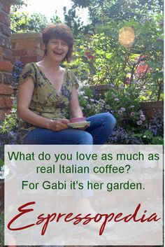 Love real Italian coffee from Espressopedia as much as Gabi loves her garden? compatible coffee pods or beans for your machine