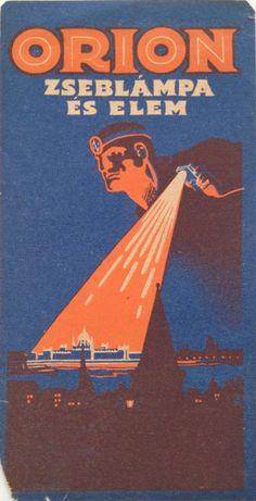 Jozsef Bottlik - Orion flashlight and battery 1925 vintage Hungarian Art Deco advertising slip Retro Ads, Vintage Ads, Vintage Prints, Vintage Posters, Retro Posters, Retro Signage, Poster Ads, Old Signs, Graphic Design Posters