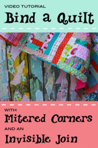 how to bind a quilt with mitered corners and an invisible join
