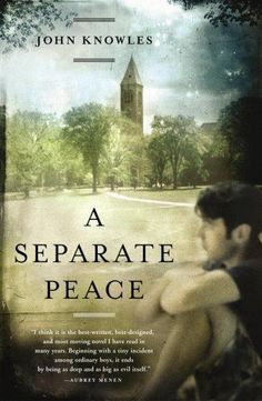 A Separate Peace. One of my personal favourites. This book is fantastic and I would definitely recommend it, and once again thanks Bill!