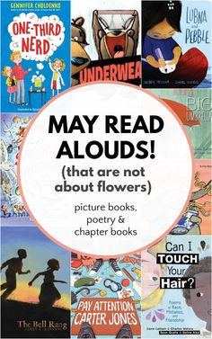 Best books to read aloud in May! Experiencing an overload of spring and flower themed books? Read these great children's books that will get kids thinking and laughing. Read Aloud Books, Best Books To Read, Children's Books, Good Books, Best Children Books, Chapter Books, Book Themes, Kids Reading, Best Teacher