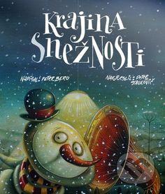 Krajina snežnosti - Peter Bero, Peter Stankovič