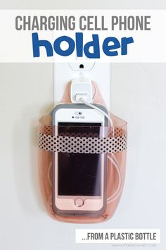 Charging Cell Phone Holder…from a plastic bottle (VIDEO included)