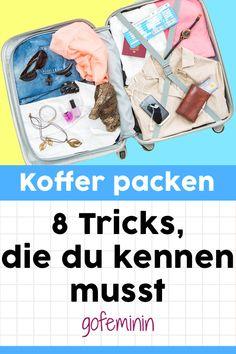 Koffer packen wie ein Profi: Diese 6 Hacks sollte JEDER kennen!