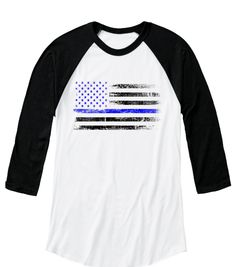Thin blue line Raglan tshirt. This exclusive design is only available for a limited time. Buy now & receive discounted shipping when you buy 2 or more. Designed, printed & shipped directly from the U.S.A to anywhere in the world (including APO/FPO bases). Teespring.com.  Law enforcement. LEO wife. Cops. Police. Back the blue.