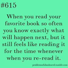Oh man. I could do this with so many books! Most notably, I'm re-reading Mary Poppins right now and I'm amazed at how much I remember from the books even though it's been years since I read some of them.