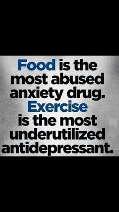 """""""Food is the most abused anxiety drug.  Exercise is the most undertilized antidepressant."""" This is so true! We need to stop looking at food to make us feel better!  In the end it only makes us feel WORSE.  To quote theologian Elle Woods, """"Exercise gives you endorphins. Endorphins make you happy. Happy people just don't shoot their husbands, they just don't."""" Save your husband. Go to the gym. #skinnygirlculture #SGC #motivation #wisdom #endorphins #antidepressant"""