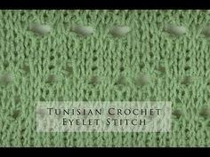 Tunisian Crochet Eyelet Stitch