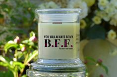 Always Be My BFF Candle Card  Gift of a Natural Soy Candle