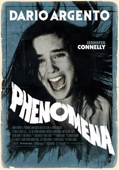 Phenomena Dario Argento, Theatrical Onesheet / Movie Poster for Nonstop Entertainment, design by Kellerman Design. Horror Movie Posters, Horror Films, Sci Fi Movies, Scary Movies, Halloween Movies, Avatar Movie, Dario Argento, Movie Covers, Poster Designs