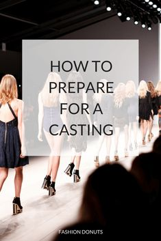 How To Prepare For A Casting on Fashion Donuts www.fashiondonuts.com