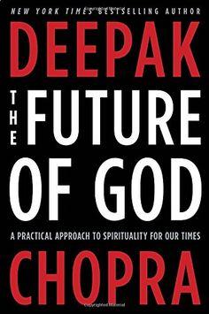Dec 2015 bookclub The Future of God: A Practical Approach to Spirituality for Our Times by Deepak Chopra http://www.amazon.com/dp/030788497X/ref=cm_sw_r_pi_dp_iZt0ub1HR2ZDJ