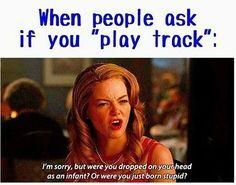 OK YOU DONT PLAY TRACK! YA HEAR ME!!