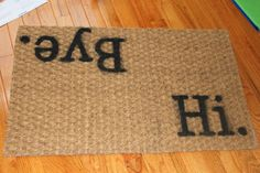 Hi and Bye doormat by prettypleasepillows on Etsy, $30.00