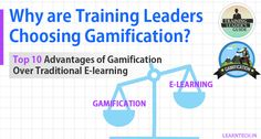 Why are Training Leaders Choosing Gamification Over E-learning? Top 10 Benefits of Gamification  #gamification #E-learning In India #E-learning companies in India #Corporate Training, Business Development, Custom E-learning, L&D, Learning and Development, Organization Development, Employee Development #Learning & Development #Capability #learning design studio #Learn Tech