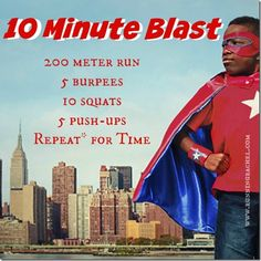10 minute WOD  running + burpees + squats + pushups for only 10 minutes = full body calorie burn!