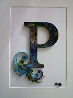 "Quilling Monogram ""P"" with Peacock's colours Quilling Letters, Paper Quilling Patterns, Paper Quilling Jewelry, Quilling Paper Craft, Paper Crafts, Quilling Tutorial, Alphabet Design, Filigrana Neli, Quiling Paper"
