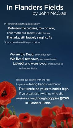 "The famous Remembrance Day poem ""In Flanders Fields"" by John McCrae"