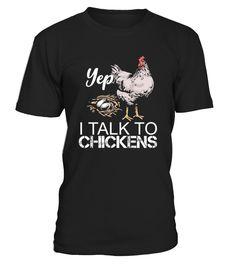 Yep I Talk To Chickens Tshirt 4 Funny Black Friday T-shirt, Best Black Friday T-shirt