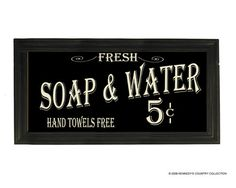 Fresh Soap & Water sign