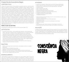 Projeto Dia da Consciência Negra para alunos do Ensino Fundamental, Ensino Médio e EJA. Dia da Consciência Negraé comemorado no dia20 de Novembro.