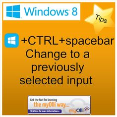 Windows 8: Tip- Press Windows Key + Ctrl + Spacebar Change to a previously selected input. Source: www.theittrainingsurgery.com Windows 8 Tips, Snap App, Z Show, Start Screen, Open App, Language, Feelings, Learning, Apps