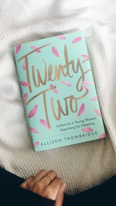 Twenty-Two: Letters to a Young Woman Searching for Meaning 22 von Allison Trowbridge Informations About Twenty-Two: Letters to a Young Woman Searching for Meaning 22 von Alliso. Pin You Book Club Books, Book Nerd, Good Books, My Books, Self Love Books, Best Poetry Books, Free Books, Book Suggestions, Book Recommendations