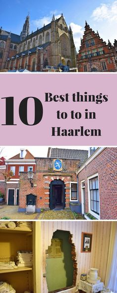 10 great things to do in Haarlem, the perfect day trip from Amsterdam!